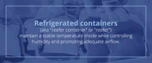 What is a Reefer Container?
