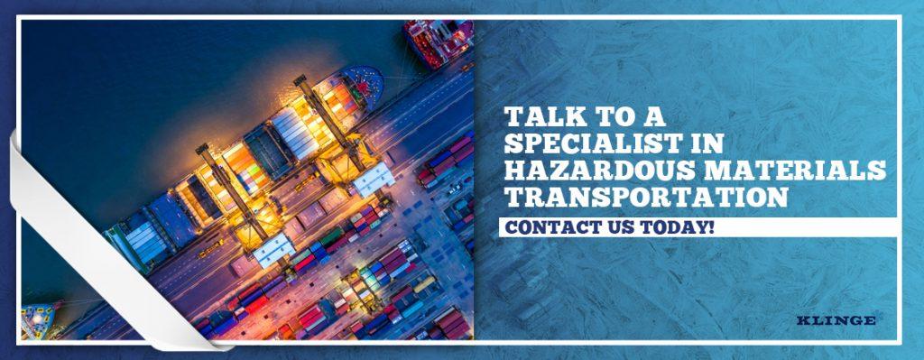 Talk to a Specialist in Hazardous Materials Transportation