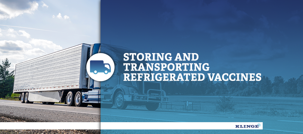 Storing and Transporting Refrigerated Vaccines