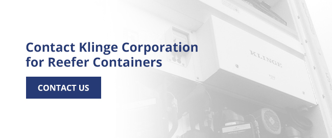 Contact Klinge Corporation for reefer containers