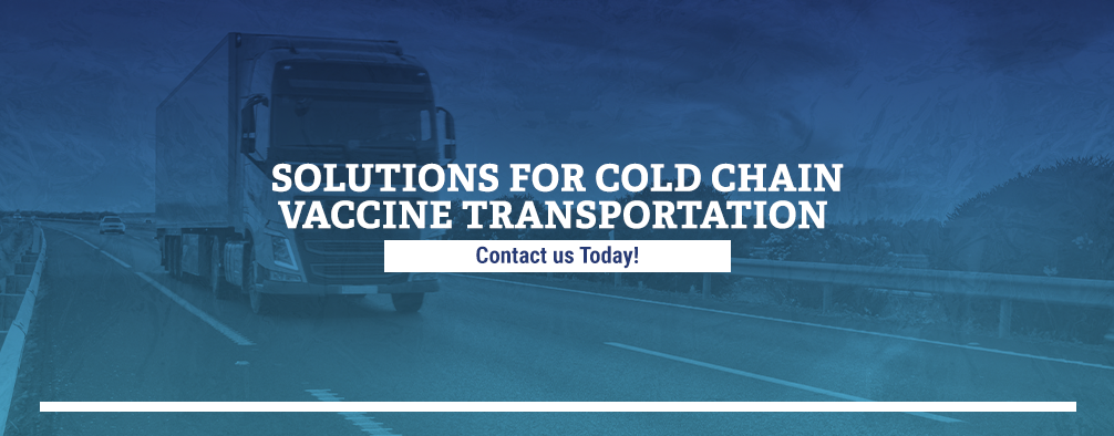 Solutions for Cold Chain Vaccine Transportation